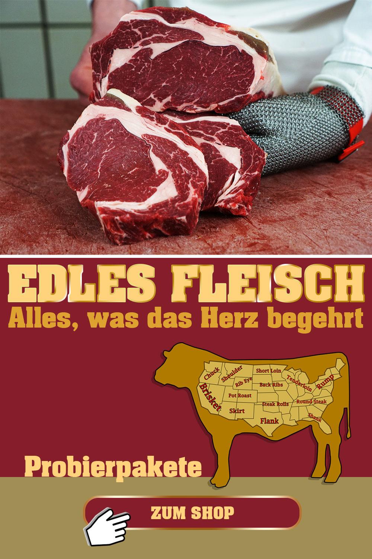 Edles Fleisch